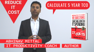 Youtube Video thumbnail - Abhinav Mittal speaking about calculating five year TCO to reduce IT cost